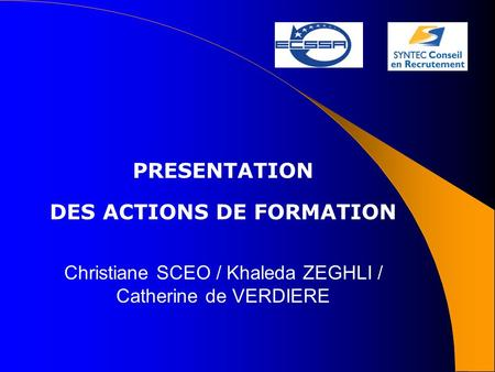 PRESENTATION DES ACTIONS DE FORMATION