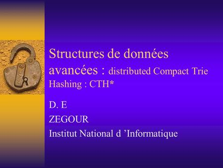 D. E ZEGOUR Institut National d 'Informatique