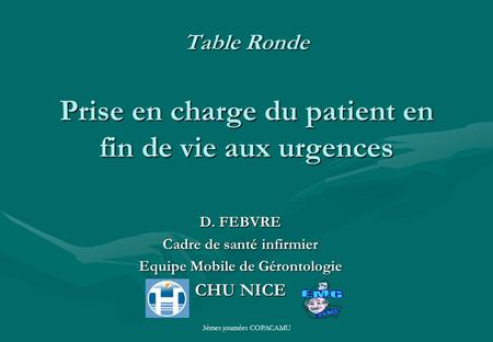 Table Ronde Prise en charge du patient en fin de vie aux urgences