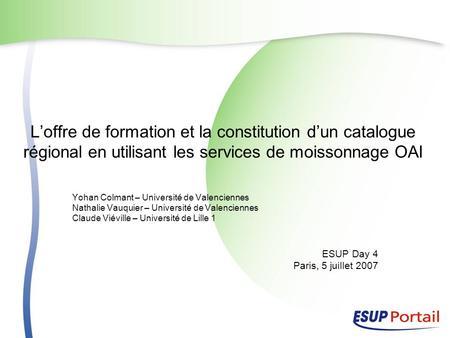 0d57d085855 Loffre de formation et la constitution dun catalogue régional en utilisant  les services de moissonnage OAI