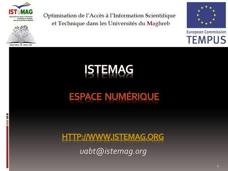 Istemag Espace numérique http://www.istemag.org uabt@istemag.org.