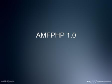 AMFPHP 1.0. Public Nouveautés de Flash Exemples dapplications Flash.