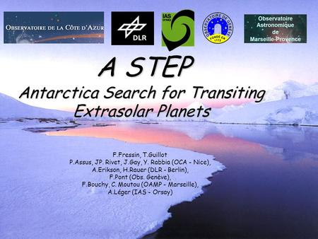 A STEP Antarctica Search for Transiting Extrasolar Planets