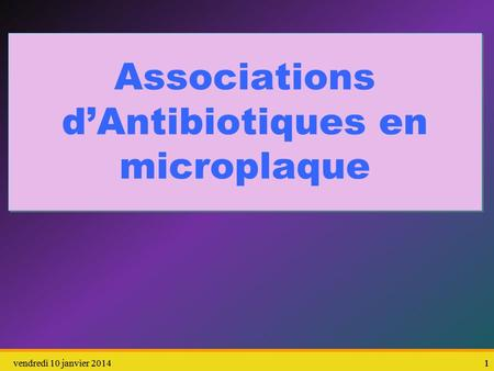 Associations d'Antibiotiques en microplaque