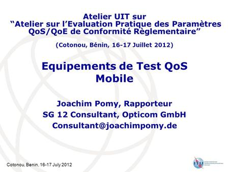 Equipements de Test QoS Mobile