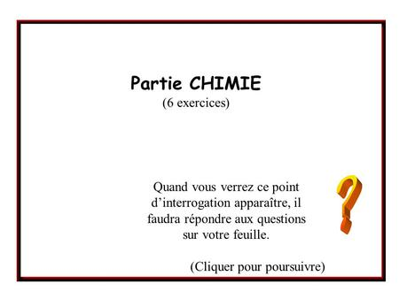Partie CHIMIE (6 exercices)