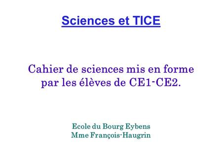 Cahier de sciences mis en forme