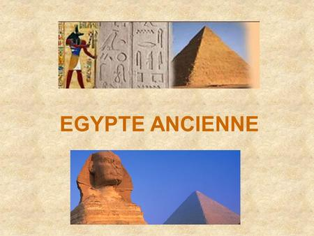 EGYPTE ANCIENNE.