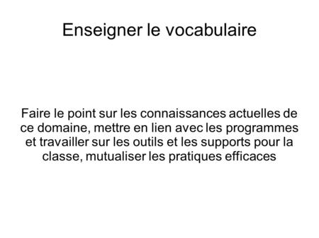 Enseigner le vocabulaire
