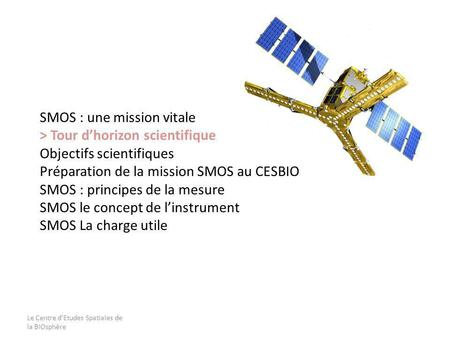 SMOS : une mission vitale > Tour d'horizon scientifique