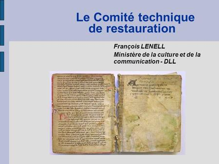 Le Comité technique de restauration