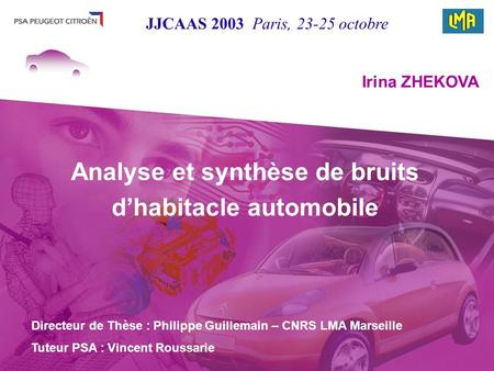 Analyse et synthèse de bruits d'habitacle automobile