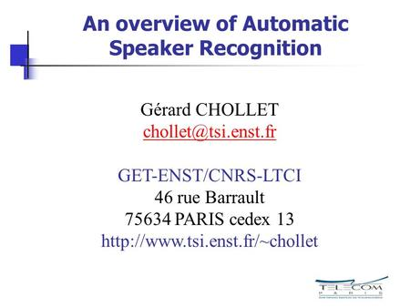An overview of Automatic Speaker Recognition