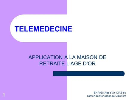 APPLICATION A LA MAISON DE RETRAITE L'AGE D'OR