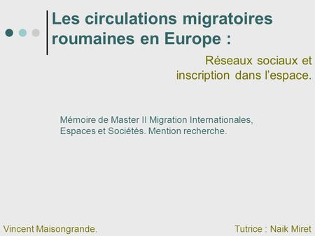 Les circulations migratoires roumaines en Europe :