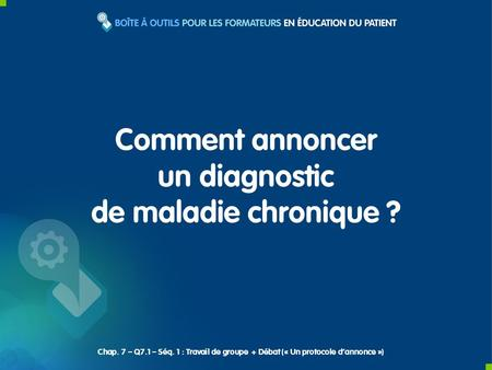 un diagnostic de maladie chronique ?