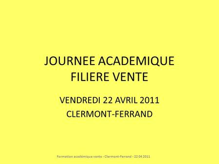 JOURNEE ACADEMIQUE FILIERE VENTE