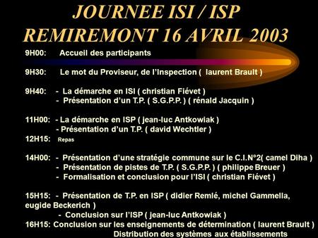 JOURNEE ISI / ISP REMIREMONT 16 AVRIL 2003