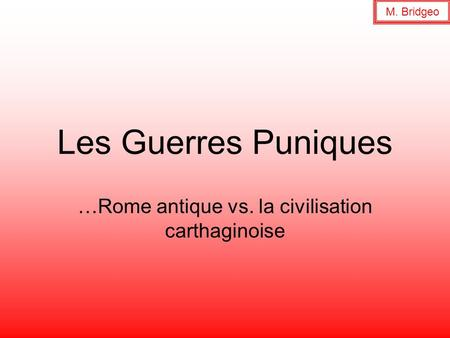 …Rome antique vs. la civilisation carthaginoise
