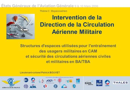 Intervention de la Direction de la Circulation Aérienne Militaire
