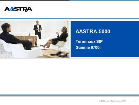 AASTRA 5000 Terminaux SIP Gamme 6700i