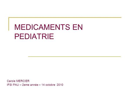 MEDICAMENTS EN PEDIATRIE