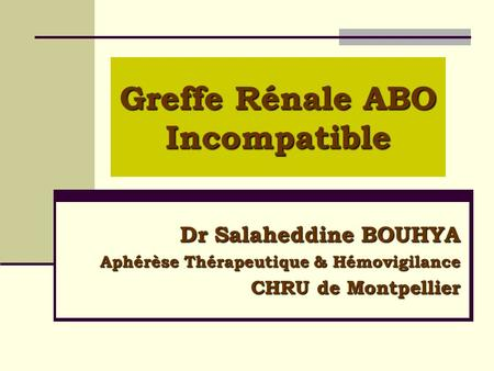 Greffe Rénale ABO Incompatible