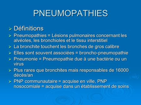 PNEUMOPATHIES Définitions