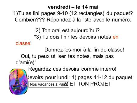 Tu as fini pages 9-10 (12 rectangles) du paquet?