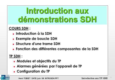 Introduction aux démonstrations SDH