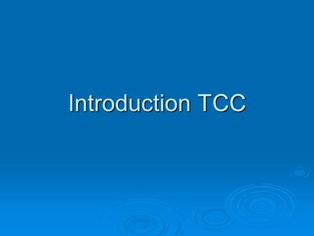 Introduction TCC.