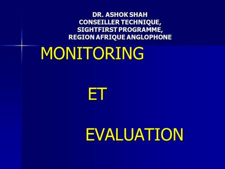 MONITORING ET EVALUATION