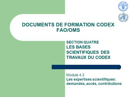 DOCUMENTS DE FORMATION CODEX FAO/OMS
