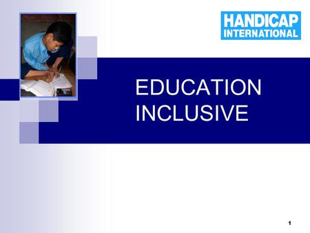 EDUCATION 	INCLUSIVE.