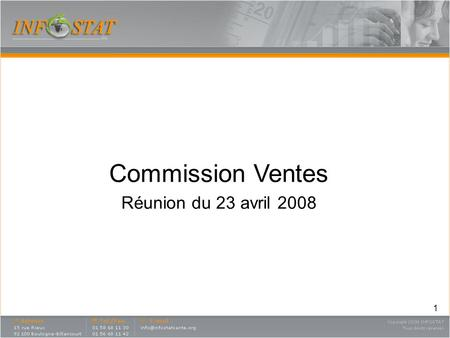 Commission Ventes Réunion du 23 avril 2008.