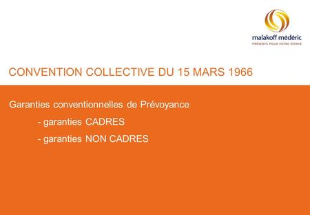 CONVENTION COLLECTIVE DU 15 MARS 1966