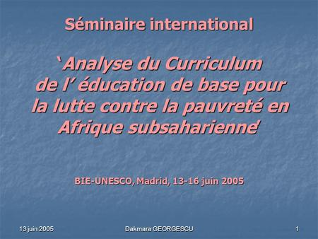 BIE-UNESCO, Madrid, juin 2005