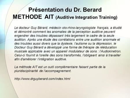 Présentation du Dr. Berard METHODE AIT (Auditive Integration Training)