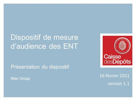 Présentation du dispositif Klee Group