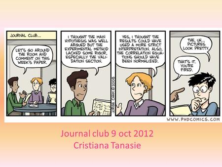 Journal club 9 oct 2012 Cristiana Tanasie