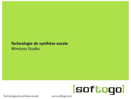 Technologie de synthèse vocale WireLess Studio