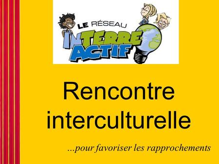 Rencontre interculturelle