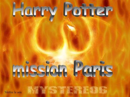 Harry Potter mission Paris