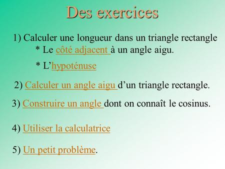 Des exercices 1) Calculer une longueur dans un triangle rectangle