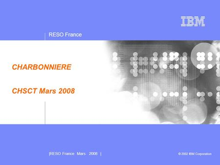 RESO France |RESO France Mars 2008 | Presentation subtitle: 20pt Arial Regular, teal R045 | G182 | B179 Recommended maximum length: 2 lines Confidentiality/date.