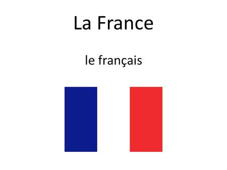 La France le français. Introductions Bonjour! Introductions Salut!