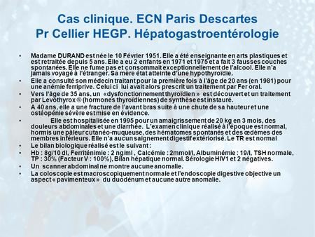 Cas clinique. ECN Paris Descartes Pr Cellier HEGP