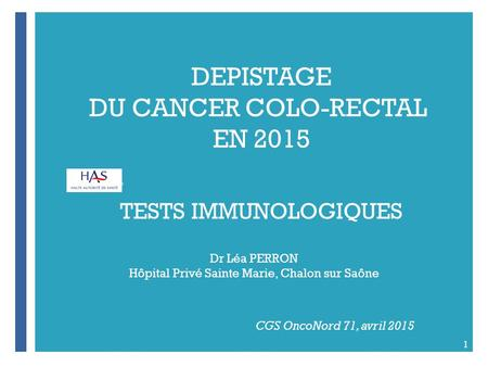 DEPISTAGE DU CANCER COLO-RECTAL EN 2015