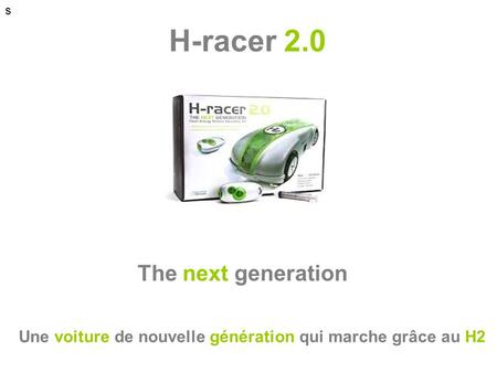 H-racer 2.0 The next generation