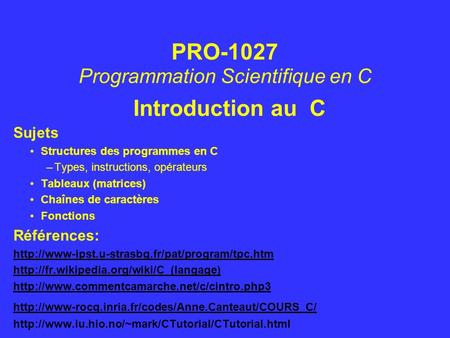 PRO-1027 Programmation Scientifique en C